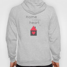 Home is where your heart is Hoody