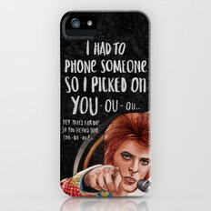 I Had To Phone Someone So I Picked On You iPhone (5, 5s) Slim Case