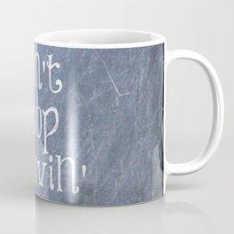 Don't Stop Believin' Coffee Mug