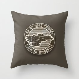 Misbehave Badge V2 Throw Pillow