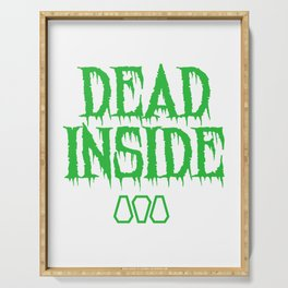 "A Nice Inside Theme Tee For You Who Loves Being Inside Saying ""Dead Inside"" T-shirt Design Coffin Serving Tray"