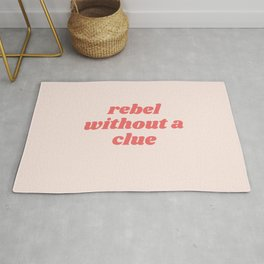 rebel without a clue Rug