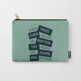 Lab No. 4 Ever Tried Samuel Beckett Motivational Quotes Carry-All Pouch