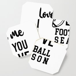 Love me as I love Fooball Coaster