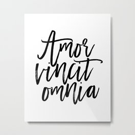 "Love Quote ""Amor Vincit Omnia"" Valentines Day One Year anniversary 1 Year anniversary Metal Print"