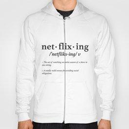 Netflixing Hoody