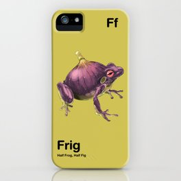 Ff - Frig // Half Frog, Half Fig iPhone Case