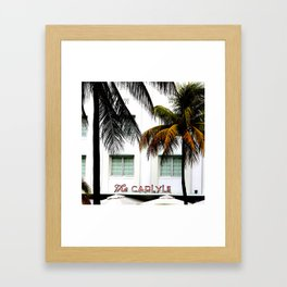 Scenes from Miami Beach The Carlyle Hotel Framed Art Print