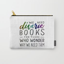 Diverse Books For Those Who Wonder Why Carry-All Pouch
