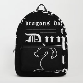 Dragons Dont Kill Players Backpack