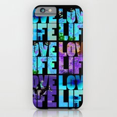 Love Life iPhone 6s Slim Case