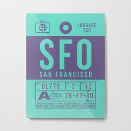 Baggage Tag B - SFO San Francisco California Metal Print