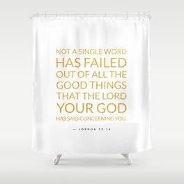 Joshua 23:14 Bible Verse - White Gold Shower Curtain
