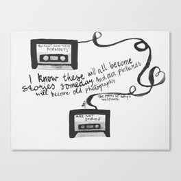 """Quote from The Perks Of Being A Wallflower """"I know these will all become..."""" Canvas Print"""