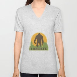 Bigfoot - I believe Unisex V-Neck