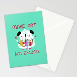 Make Art Not Excuses Stationery Cards