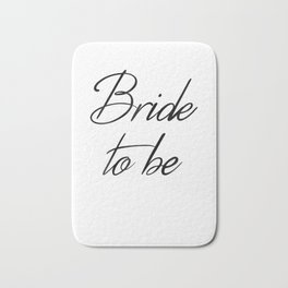 Womens Bride To Be T Shirt Newly Wed Apparel Bath Mat