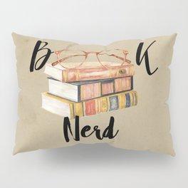 Book Nerd Pillow Sham