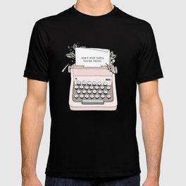 Don't Stop T-shirt