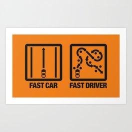 Fast Car - Fast Driver v2 HQvector Art Print