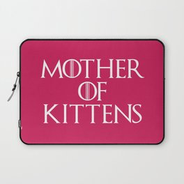 Mother Of Kittens Funny Quote Laptop Sleeve