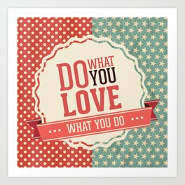 Do what you love text quote red and blue dots and stars pattern Art Print