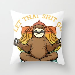Let That Shit Go. Funny Vintage Sloth Practicing Yoga design Throw Pillow