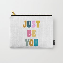Colorful Just Be You Lettering Carry-All Pouch