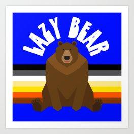 Lazy Bear flag gay bear pride lgbt bears osos gay  Art Print