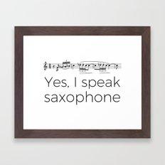 I speak saxophone Framed Art Print