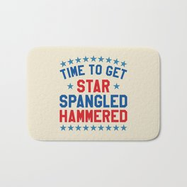 Time to Get Star Spangled Hammered - Fourth of July / 4th of July Bath Mat
