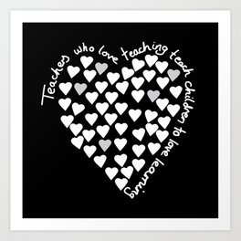 Hearts Heart Teacher White on Black Art Print