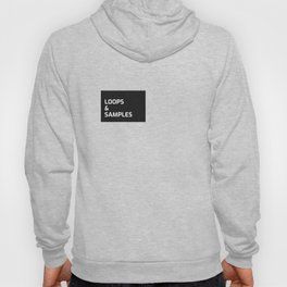 Loops and SamplesShirt Gift Hoody