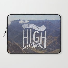 Lets Get High Laptop Sleeve