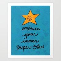 Embrace Your Inner Superstar Art Print