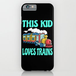 This Kid Loves Trains Kids Gift Idea Motif iPhone Case