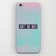 Ain't No Wifi iPhone & iPod Skin