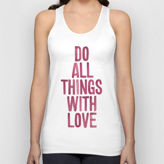 Do All Things With Love Unisex Tank Top