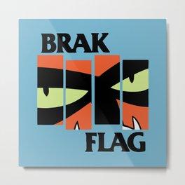 Brak Flag Metal Print