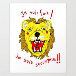 Brave Leo! Art Print