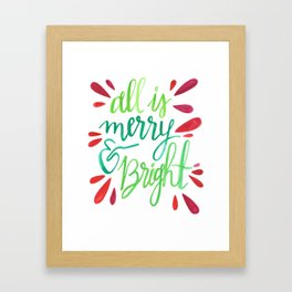 All is Merry and Bright Framed Art Print