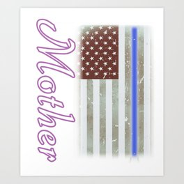 Mother Thin Blue Line Police Officer Family Art Print