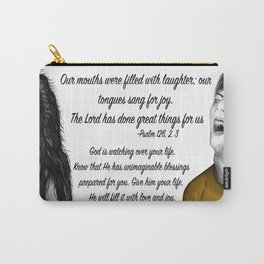Laughs - Psalm 126, 2. 3 Carry-All Pouch