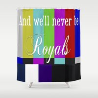 lorde Shower Curtains featuring And We'll Never Be Royals by Dr.RPF