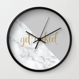Get Naked Bathroom and Bedroom Quote, Grey, Gold Marble Wall Clock