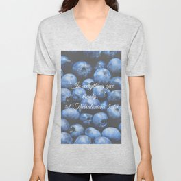 In everything give thanks. Bible Verse. Blueberries Unisex V-Neck
