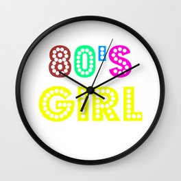 80s Girl Cute And Sweet 80s Lover Gift Idea Wall Clock