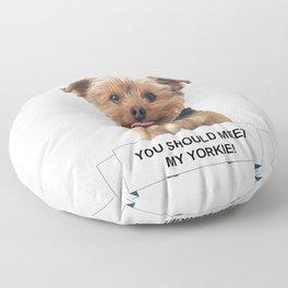 You Should Meet My Yorkie | Dogs | Nadia Bonello | Canada Floor Pillow