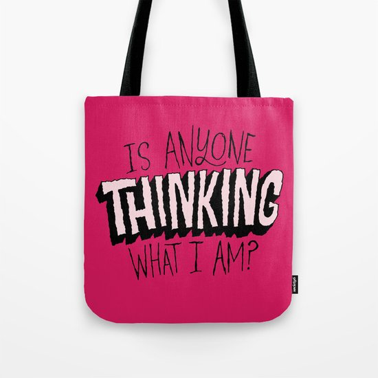 Is Anyone Thinking What I Am? Tote Bag