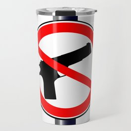 No Guns Alowed Travel Mug